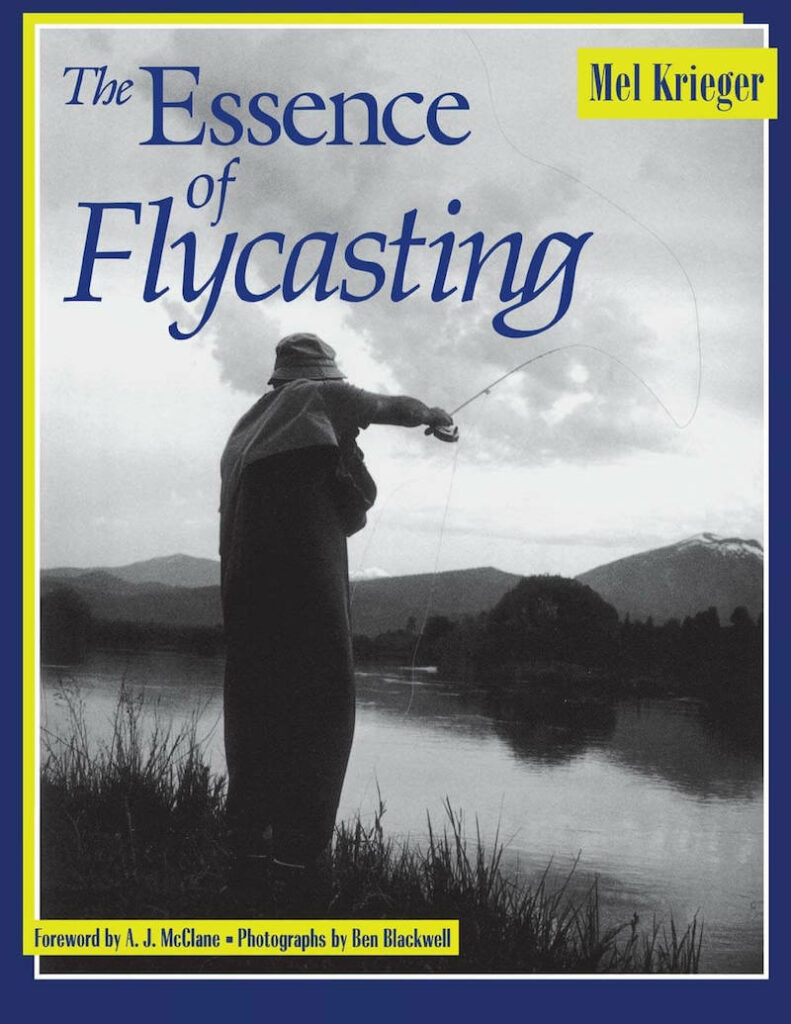 The Essence of Fly Casting by Mel Krieger - One of the best fly fishing books of all time
